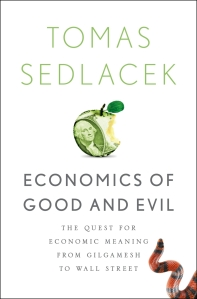 Economics of Good and Evil Tomas Sedlacek