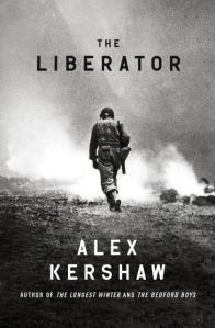 The Liberator Alex Kershaw