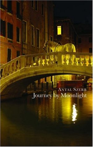 Journey by Moonlight Antal Szerb